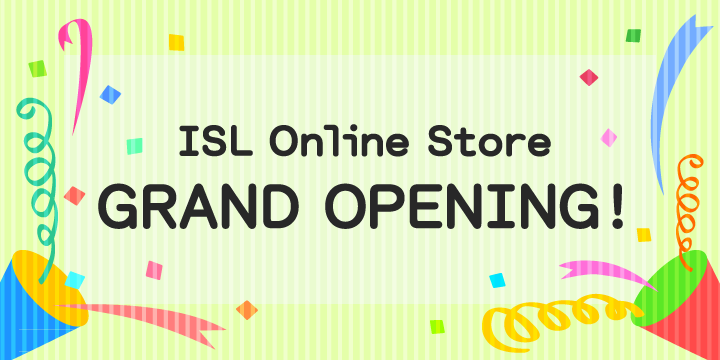 ISL Online Store GRAND OPENING!